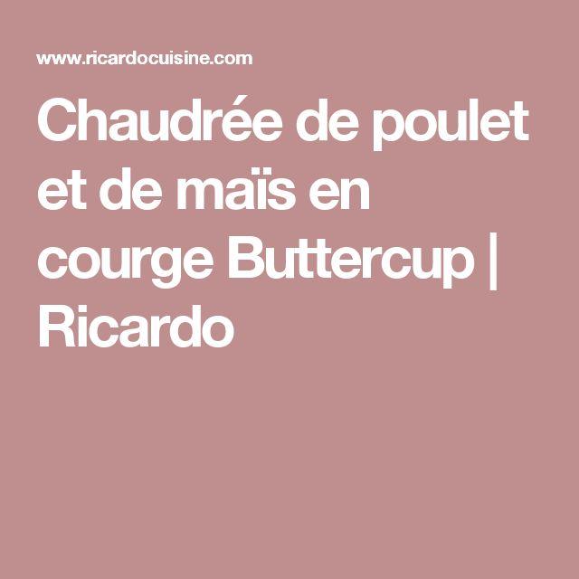 Chaudrée de poulet et de maïs en courge Buttercup | Ricardo