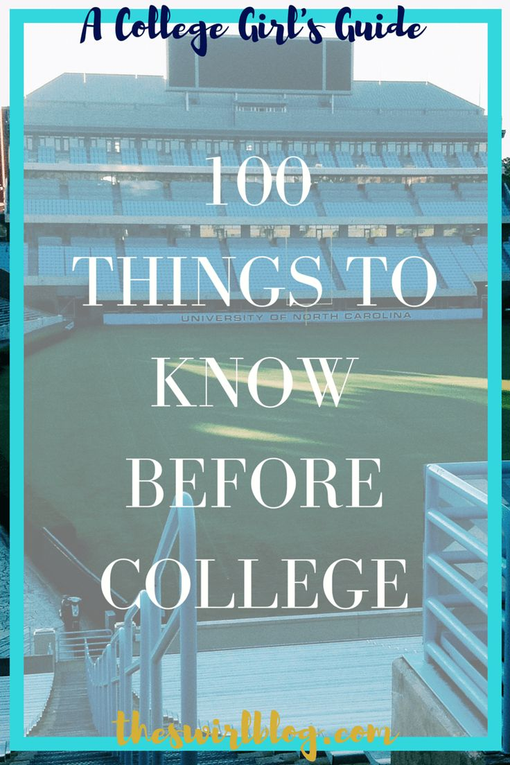 Here's your starter guide with 100 things to know before college starts in the fall! It's gonna be the time of your life; but just keep these things in mind