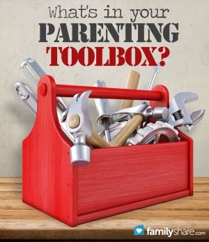 We are all familiar with tools commonly found in the average toolbox, but do we know what tools help us to build successful parent/child relationships?