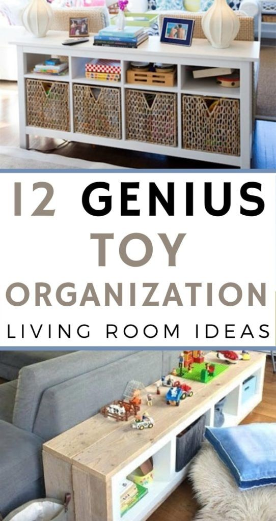 12 Genius Toy Organization Ideas For The Living Room New Mom Tips Life At Home Toyorga Kids Living Rooms Living Room Playroom Toy Organization Living Room