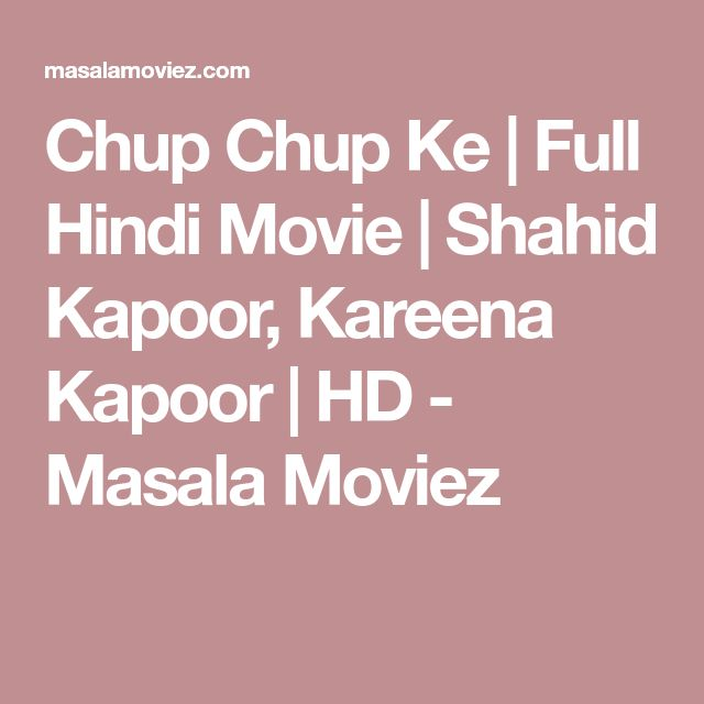 Chup Chup Ke   Full Hindi Movie   Shahid Kapoor, Kareena Kapoor   HD - Masala Moviez