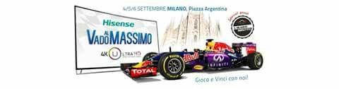 CON HISENSE E INFINITI RED BULL RACING! SHOWCAR GIOCHI E PREMI! 4/5/6 Settembre - Milano