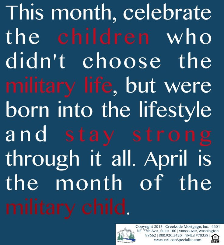 Quote Of The Month: #April Is The Month Of The #military #child! We Appreciate