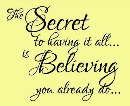 the secret....believe!Thinking Positive, Remember This, Thesecret, Inspiration, Quotes, Law Of Attraction, Enjoy Life, Wise Words, The Secret