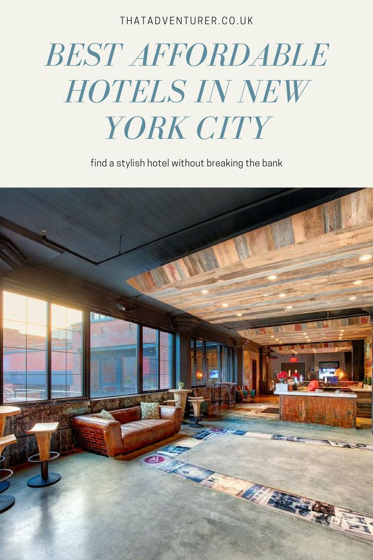 The best affordable hotels in new york city. Find somewhere to stay in Manhattan, New York on a budget