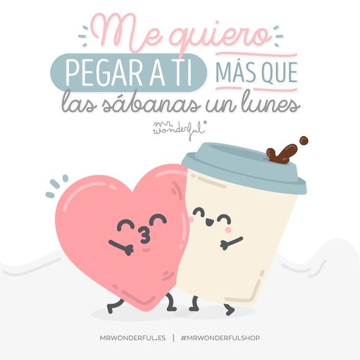 Y pedirte cinco (mil millones de) minutitos más juntos #mrwonderfulshop #monday #love #quotes