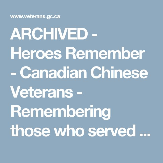 ARCHIVED - Heroes Remember - Canadian Chinese Veterans - Remembering those who served - Remembrance - Veterans Affairs Canada