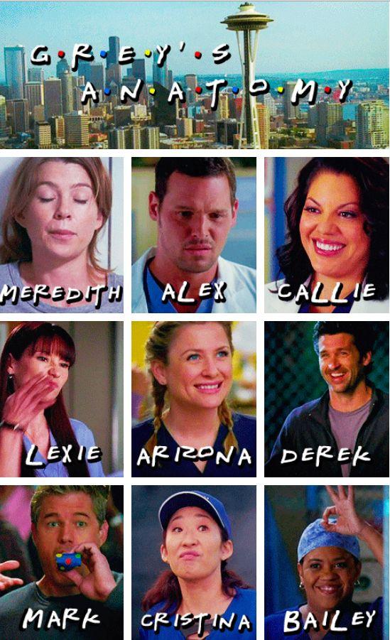 Grey's Anatomy - Meredith, Alex, Callie, Lexie, Arizona, Derek, Mark, Cristina and Bailey | FRIENDS style