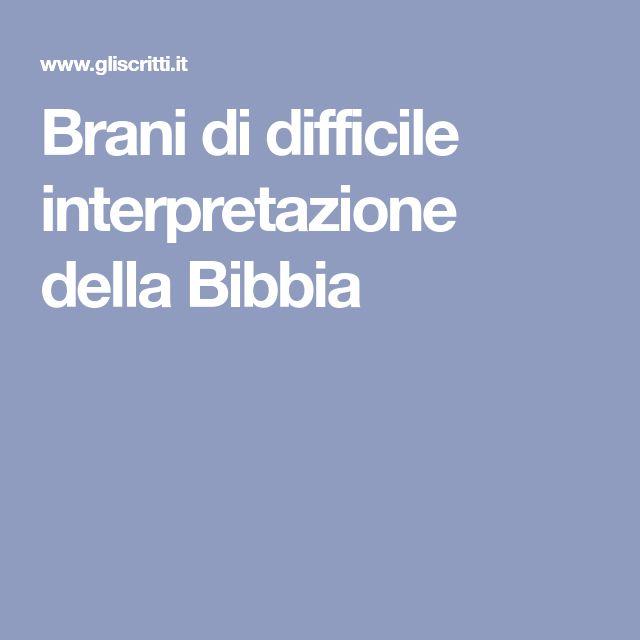 Brani di difficile interpretazione della Bibbia