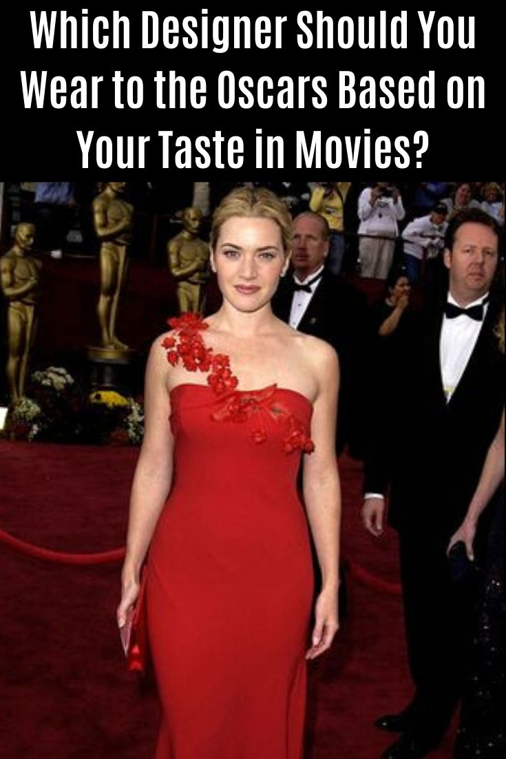 Which #Designer Should You #Wear to the #Oscars #Based on #Your #Taste in #Movies #wtf #funny #hilarious #savage #lol #haha