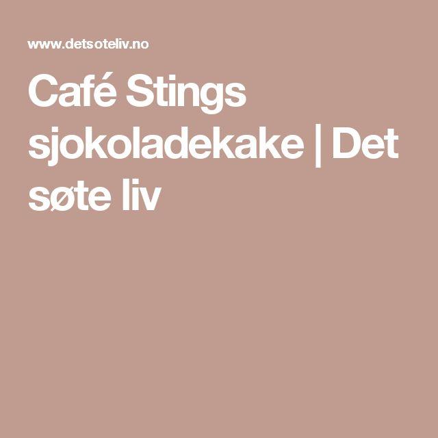 Café Stings sjokoladekake | Det søte liv