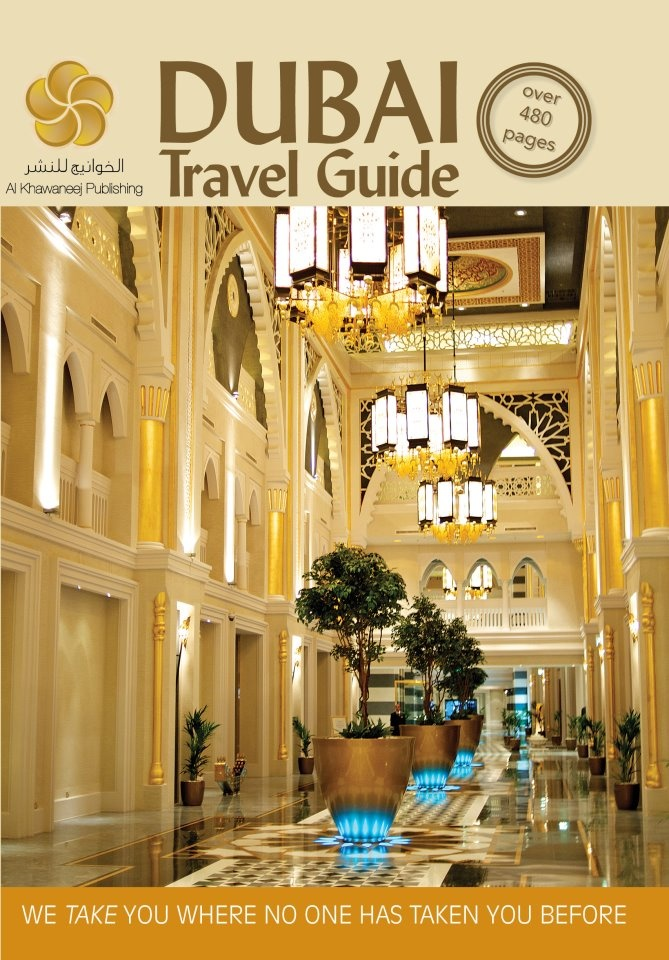 """DUBAI Travel Guide"". Published by Al Khawaneej Publishing"