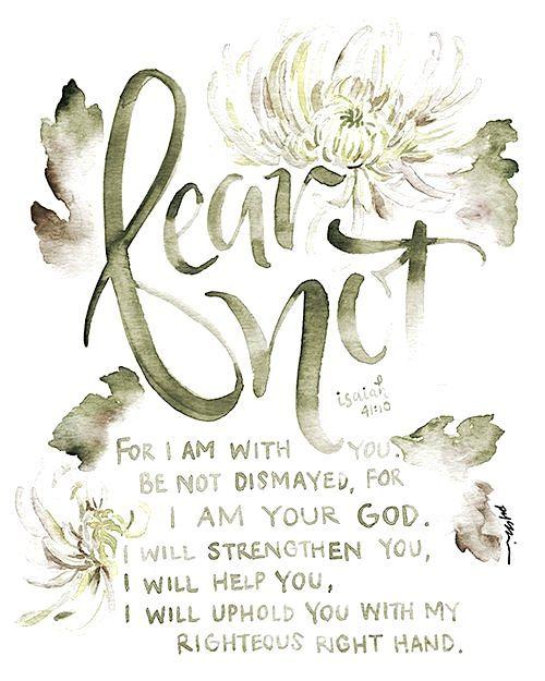~Isaiah 41:10
