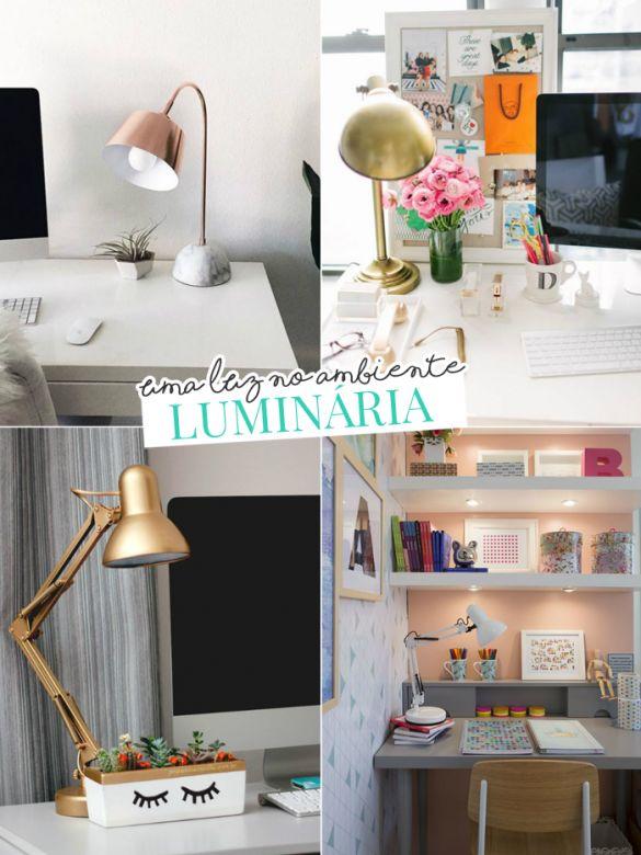 Luminárias na decoração de escrivaninha