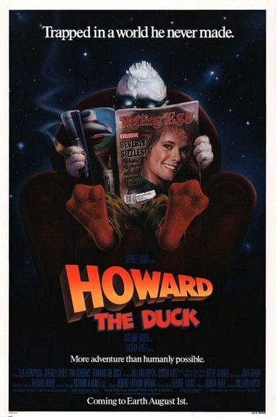Howard The Duck....    This movie was a waste of my time to watch and a big waste of money.   Worst than Bingo.