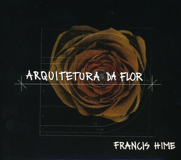Francis Hime - Francis Hime