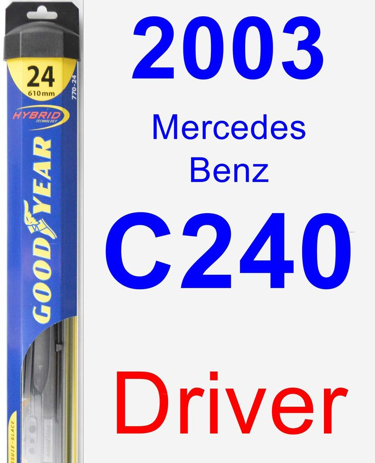 Driver Wiper Blade for 2003 Mercedes-Benz C240 - Hybrid