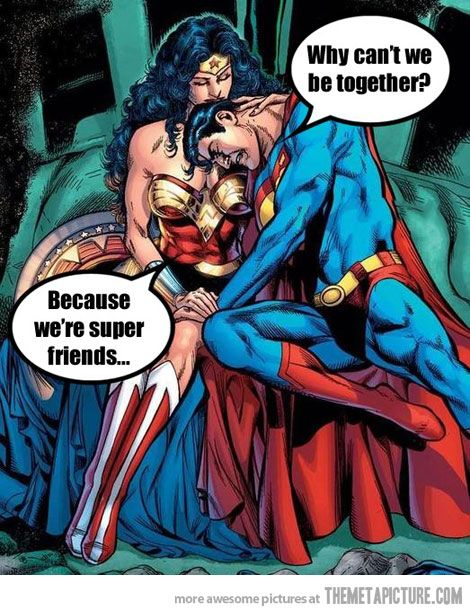 poor superman, maybe if he actually wore his underwear right he would have a chance...