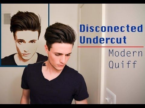 Disconnected Undercut/Modern Quiff - How I Style it - YouTube