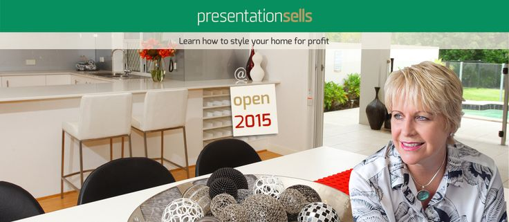 Learn how to stye your home for profit www.presentationsells.com