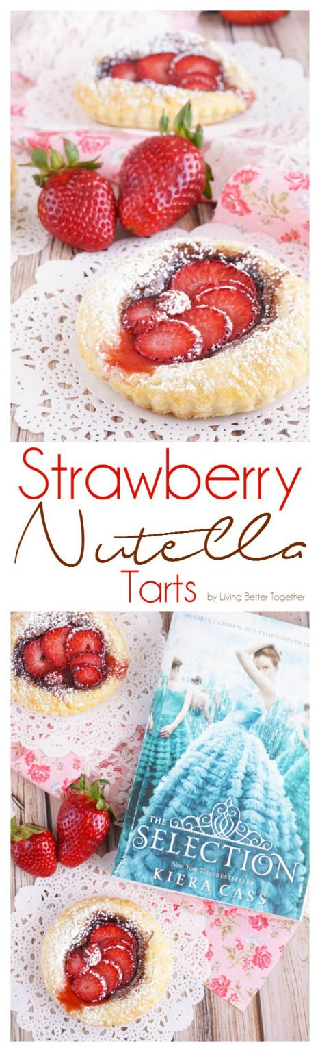 These Strawberry Nutella Tarts inspired by The Selection Series are so simple to make. Rich and creamy Nutella and tart strawberries in a flaky pastry dusted in sugar - they're absolutely divine! #TheSelection #CG