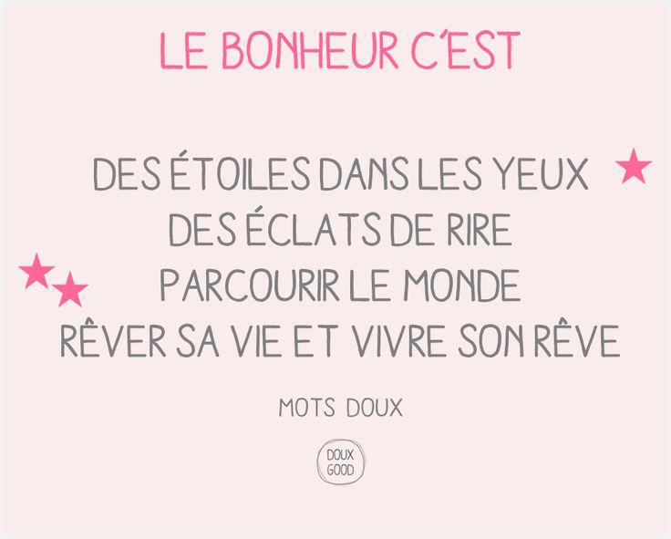 Mots doux by Doux Good Le bonheur c'est des étoiles dans les yeux mais pas que ... #MotsDoux #DouxGood #Bienêtre #Bonheur #rêve #cosmétiques #bio #eshopbeauté