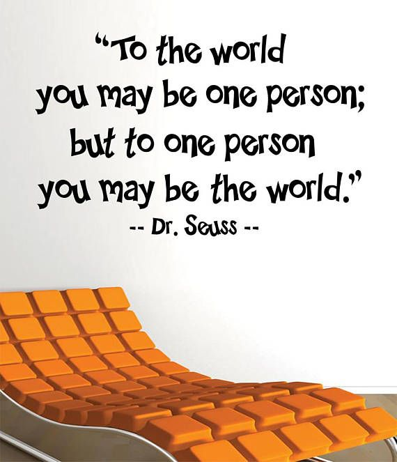 Wall Art Decal  You may be the World Dr Seuss