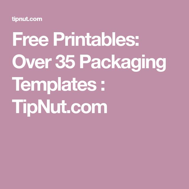 Free Printables: Over 35 Packaging Templates : TipNut.com