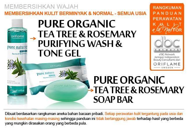 Pure Organic Tea Tree & Rosemary Purifying Wash & Tone Gel   Pure Organic Tea Tree & Rosemary Soap Bar   #pembersih #wajah #kulitberminyak #normal #semuausia #tipsdBCN #Oriflame