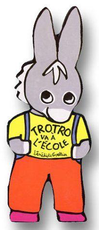 Trotro va à l'école de Bénédicte Guettier http://www.amazon.fr/dp/2070547477/ref=cm_sw_r_pi_dp_07U.ub0CC193Y