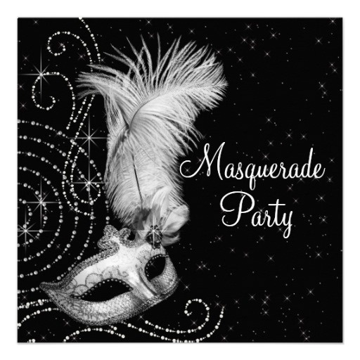 i want a masquerade but none of the tacky 'sweet 16 masquerade' definately NO pink or purple anywhere