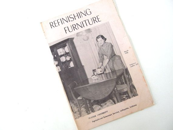Vintage 1950's Refinishing Furniture from Purdue Agricultural Extension Service