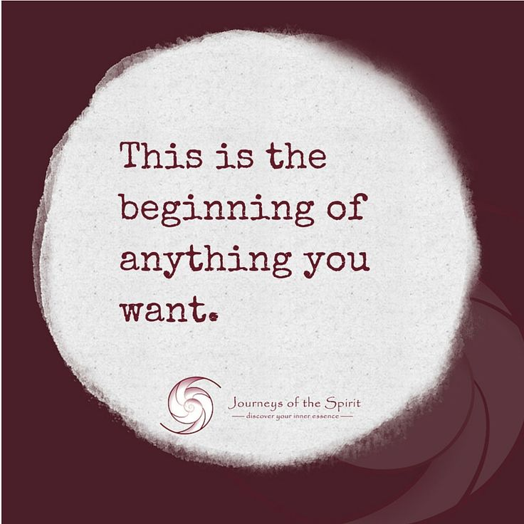 Beginning, what you want