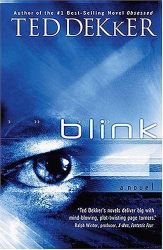 Ted Dekker  BlinkWorth Reading, Book Worms, Book Worth, Ted Dekker Blink, Christian Author, Dekker Book, Favorite Book, Good Book, Dekker Novels