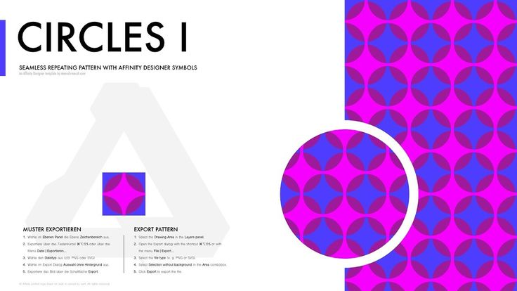 Affinity Designer Pattern - Circles I In this tutorial I will explain how to draw a simple seamless repeating circle pattern with the Affinity Designer Pattern Template.