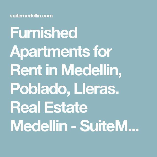 Furnished Apartments for Rent in Medellin, Poblado, Lleras. Real Estate Medellin - SuiteMedellin