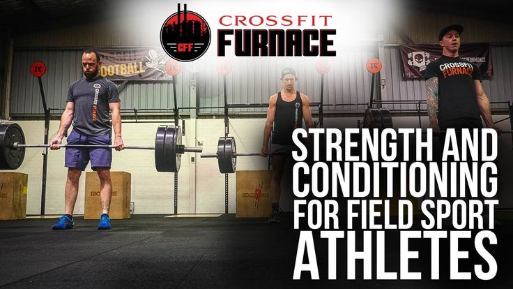 CrossFit Furnace - Strength and Conditioning for Field Sport Athletes