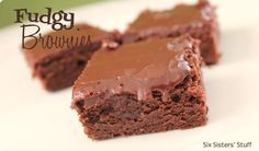 Fudgy Brownies Recipe from sixsisterstuff.com.  They taste just as amazing as they sound! #recipes #brownies #fudge