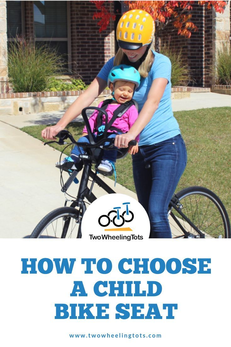 Baby Bike Seats Your Guide To Choosing The Best Bike Seat For
