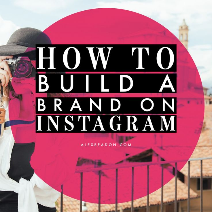 How to build a brand on #Instagram