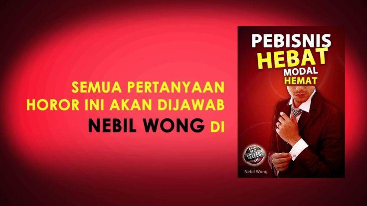"TRAILER EBOOK  ""PEBISNIS HEBAT MODAL HEMAT"" By. NEBIL WONG"