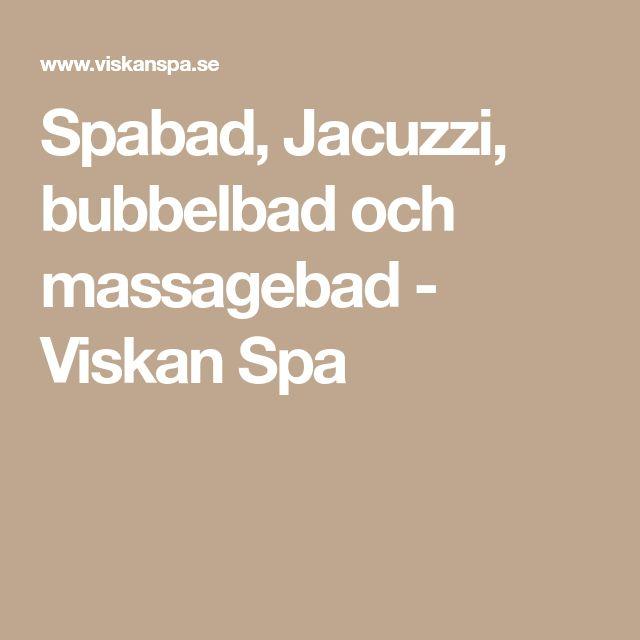 Spabad, Jacuzzi, bubbelbad och massagebad - Viskan Spa