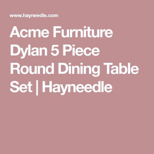 Acme Furniture Dylan 5 Piece Round Dining Table Set | Hayneedle