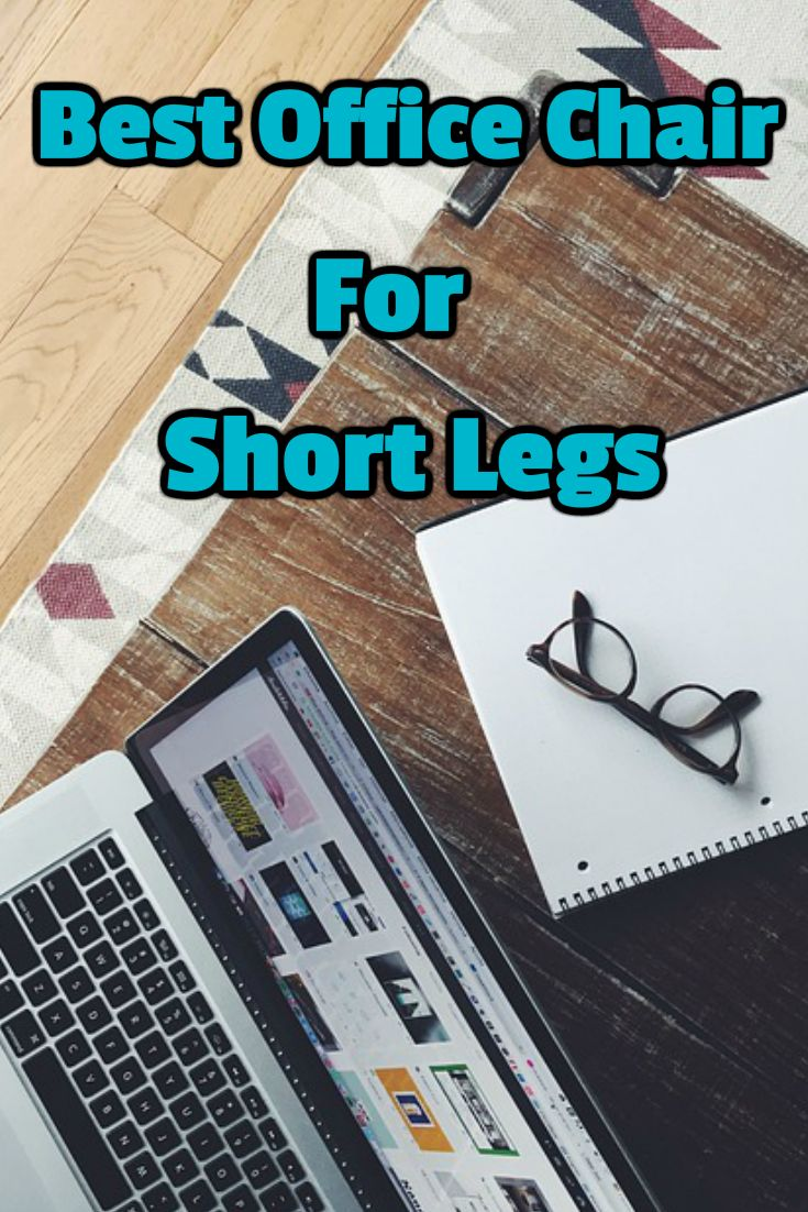 10 Best Office Chairs For Short People Images On Pinterest