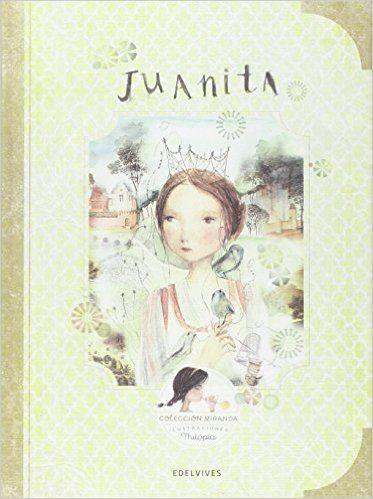 Juanita (COLECCIÓN MIRANDA): Amazon.es: Itziar Miranda Vicente, Jorge Miranda Vicente, Lola Castejón Fernandez de…