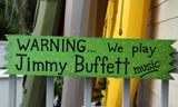 Jimmy Buffett Warning... cute. This could be worked in a wreath or at the side entry to the backyard.