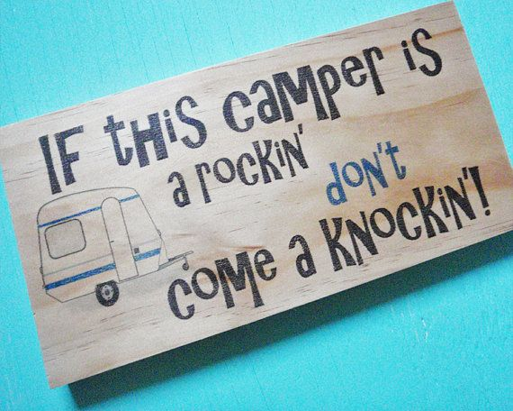 This wood camping sign is just what you need to make that camper feel more like home! This funny camper sign is sure to put a smile on your face while you are enjoying being out in the great outdoors.