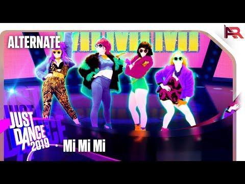 Just Dance 2019 Mi Mi Mi Alternate Youtube Tanzen Just