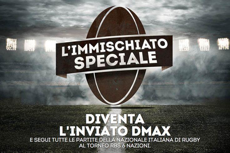 Rugby Il Sei Nazioni di DMAX cerca un inviato. Anzi l'immischiato speciale » On Rugby