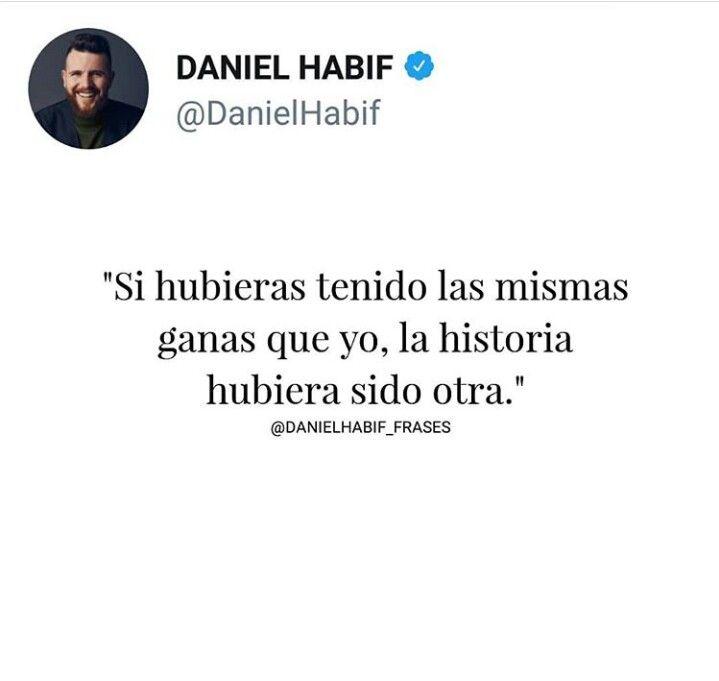 Daniel Habif Frases De Amor Frases Y Frases De Sentimientos